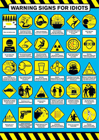 warning-signs-for-idiots-posters